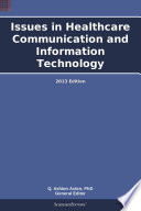 Issues in Healtcare communication and information technology